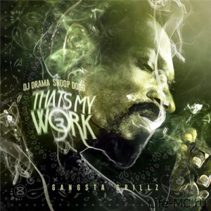Snoop-Dogg-Thats-My-Work-3-(2014)